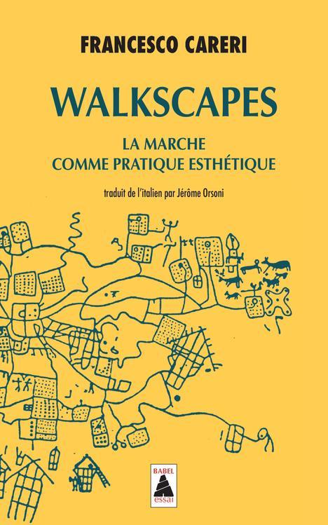 Walkscapes ; la marche comme pratique esthétique
