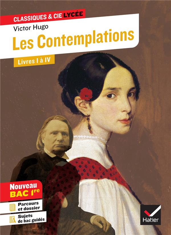 Les Contemplations, livres I à IV ; parcours : les mémoires d'une âme (édition 2020)