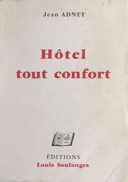 Hôtel tout confort