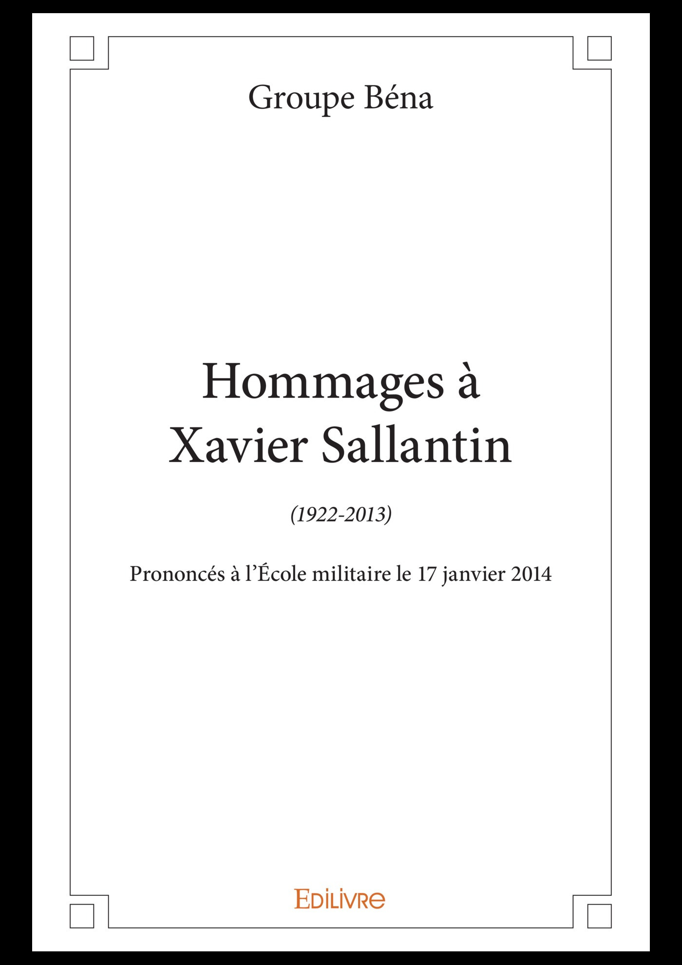 Hommages a xavier sallantin 1922-2013