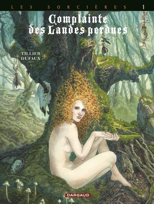 Complainte des landes perdues - cycle 3 ; les sorcières T.1 ; tête noire