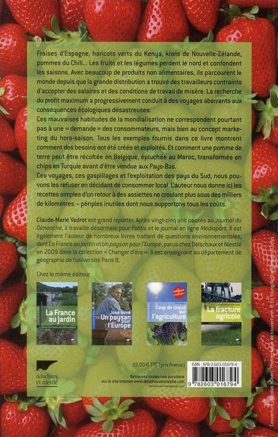 Des fraises en hiver ; et autres besoins