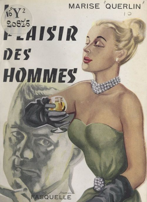 Le plaisir des hommes  - Marise Querlin