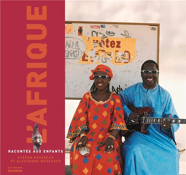 L'Afrique racontée aux enfants