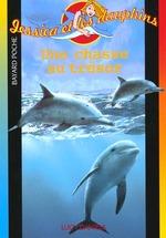 Couverture de Jessica et les dauphins; une chasse au trésor