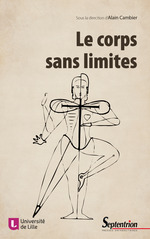 Le corps sans limites  - Alain Cambier