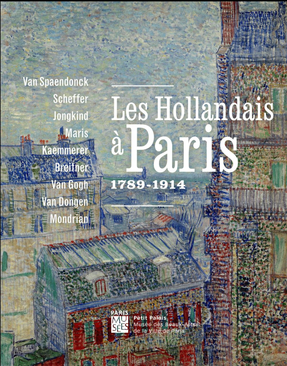 les Hollandais à Paris ; 1789-1914