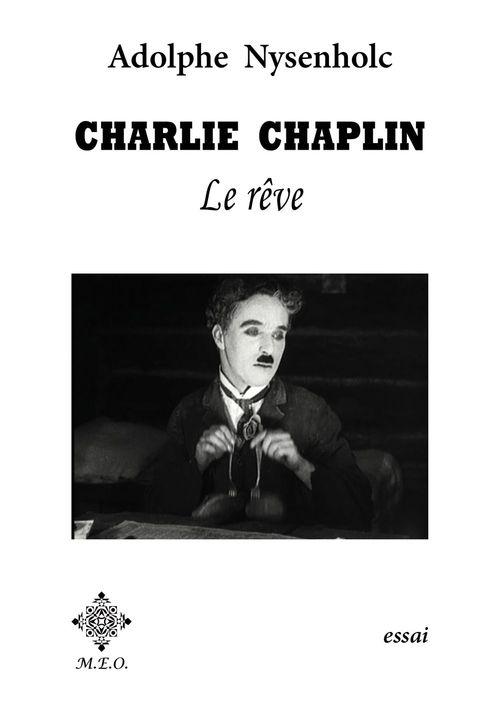 Charlie Chaplin : Le rêve.