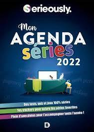 Mon agenda séries (édition 2022)