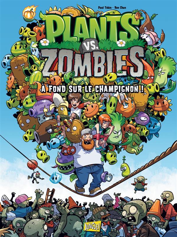 plants vs zombies t.5 ; à fond sur le champignon !