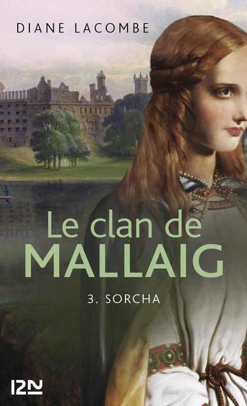Le clan de Mallaig t.3 ; Sorcha