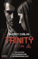 Vente Livre Numérique : Trinity: Life  - Audrey Carlan