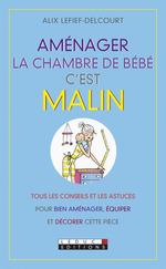 Vente Livre Numérique : Aménager la chambre de bébé c'est malin  - Alix Lefief-Delcourt