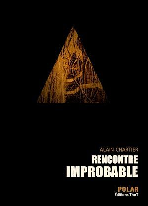 Rencontre improbable