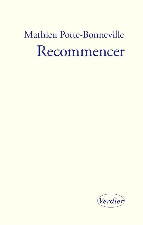Recommencer ; notes pour une reprise