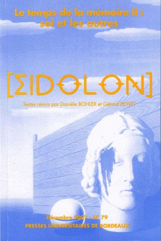 Eidôlon ; Eidolon t.79 ; le temps de la mémoire II : soi et les autres