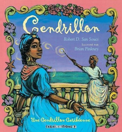 Cendrillon ; une Cendrillon caribéenne