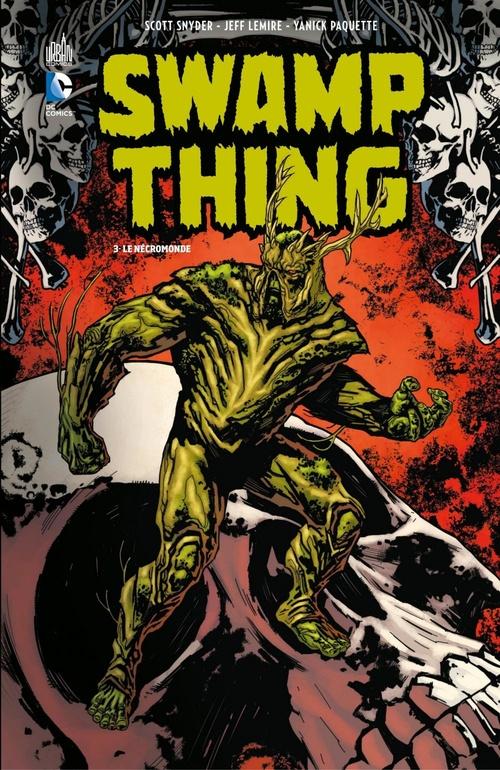 Swamp Thing T.3 ; le nécromonde  - Jeff Lemire  - Scott Snyder  - Collectif