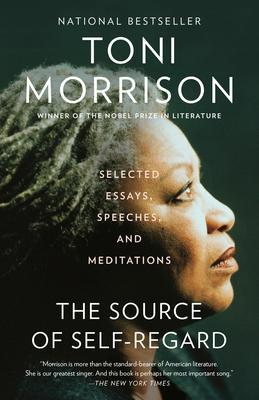 THE SOURCE OF SELF REGARD - SELECTED ESSAYS, SPEECHES AND MEDITATIONS