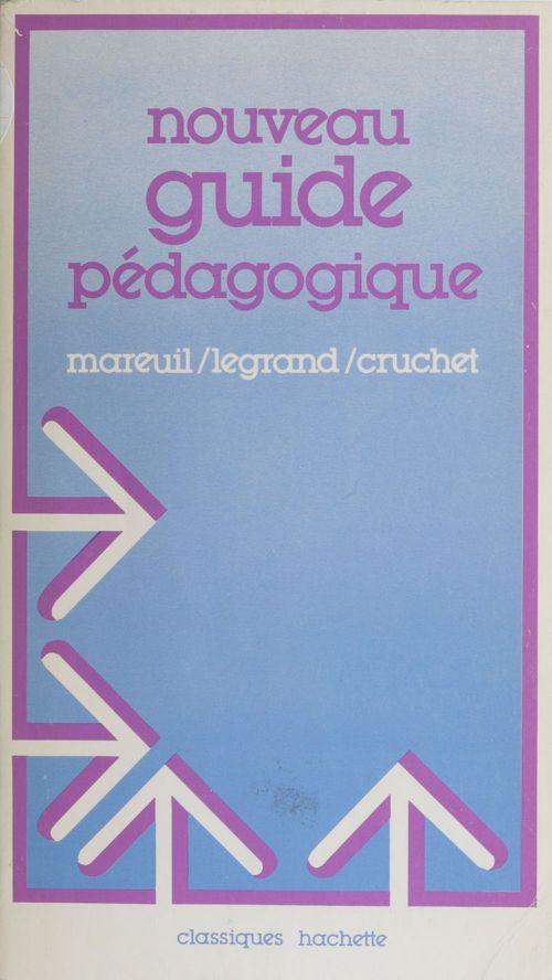 Nouveau guide pédagogique pour l'enseignement élémentaire