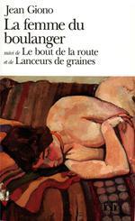 Couverture de La Femme Du Boulanger / Le Bout De La Route /Lanceurs De Graines