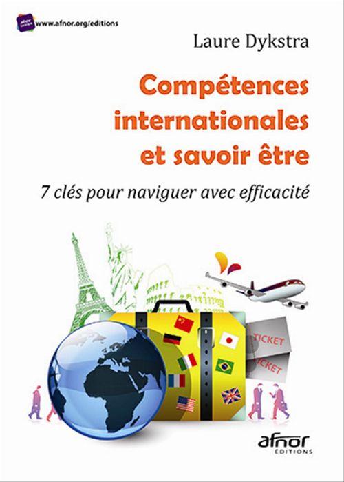 Compétences internationales et savoir être ; 7 clés pour naviguer avec efficacité