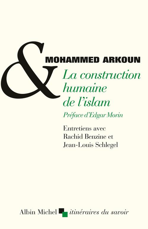 La construction humaine de l'islam