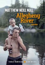 Vente Livre Numérique : Allegheny River  - Matthew Neill Null