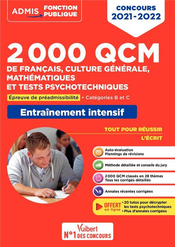 2000 QCM de français, culture générale, mathématiques et tests psychotechniques ; épreuve de préadmissibilité