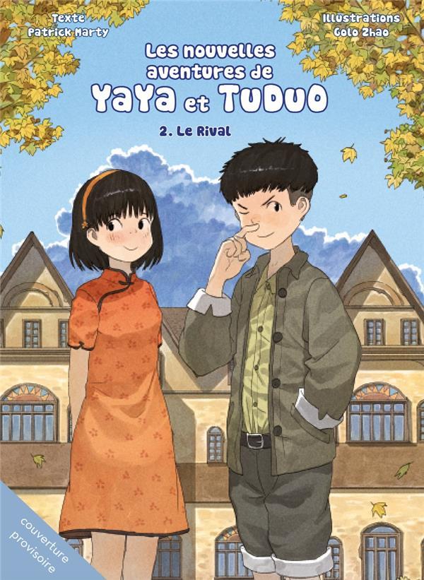 Les nouvelles aventures de Yaya et Tuduo t.2 ; le rival
