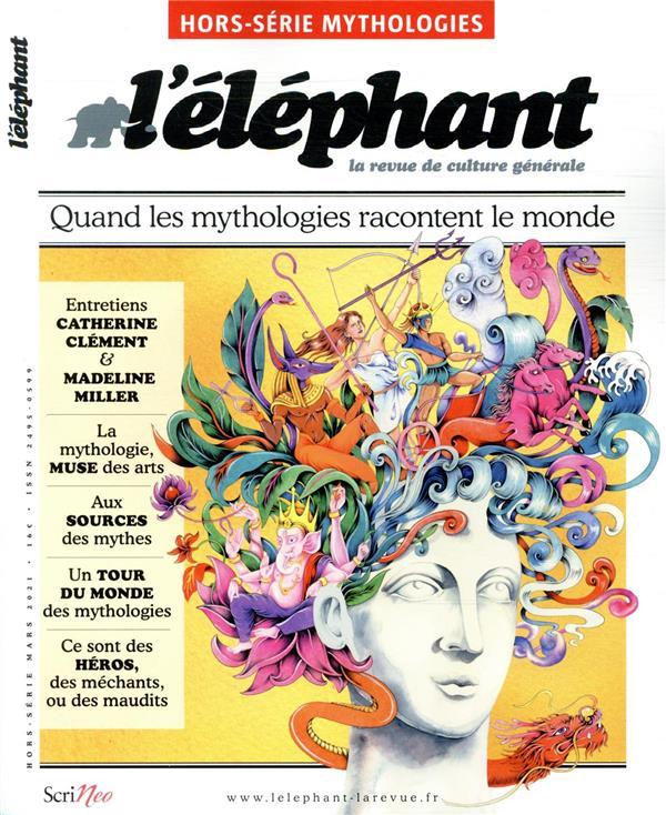 L'elephant hors-serie ; mythologie