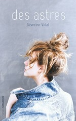 Vente EBooks : Des astres  - Séverine Vidal