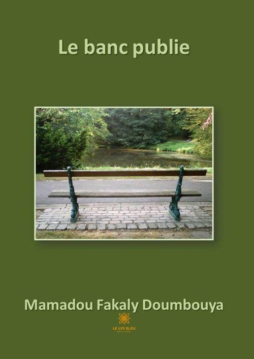 Le banc publie  - Mamadou Fakaly Doumbouya