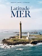 Vente Livre Numérique : Latitude mer  - Olivier Frébourg - Jean-Paul Kauffmann - Sylvain Tesson - Jacques Gamblin - Isabelle Joschke