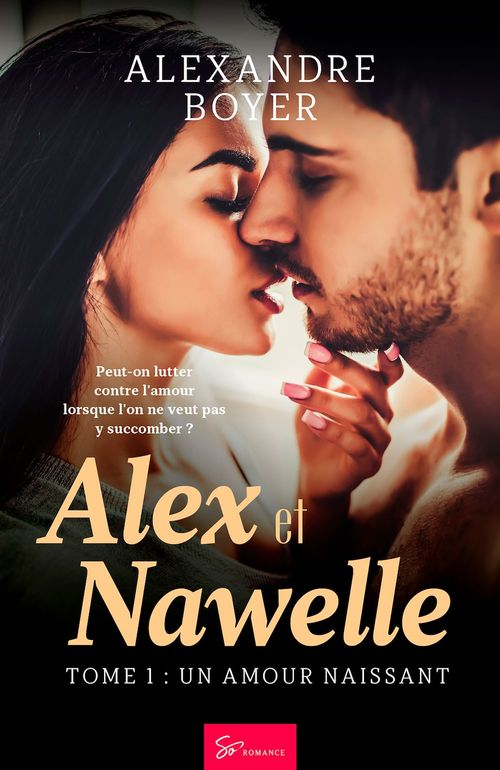 Alex et Nawelle - Tome 1  - Alexandre Boyer