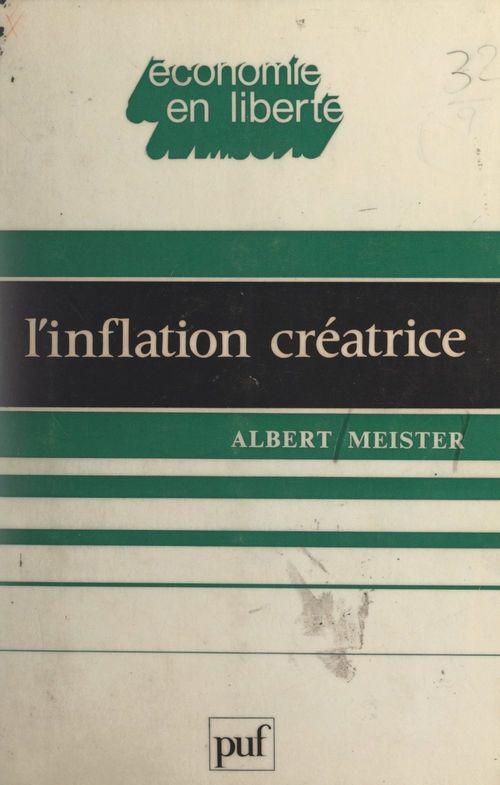L'inflation créatrice