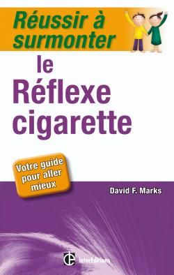 Réussir à surmonter le réflexe cigarette