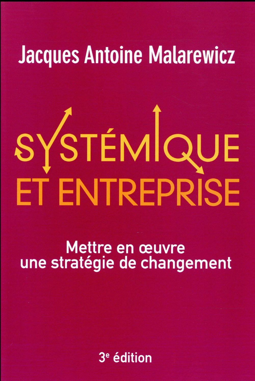 Systemique et entreprise 3e edition