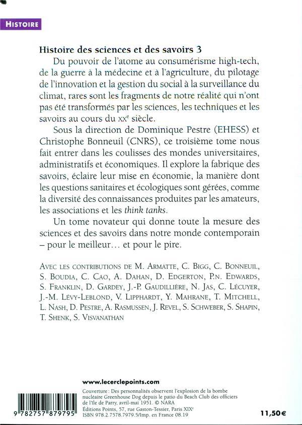 Histoire des sciences et des savoirs t.3 ; le siècle des technosciences