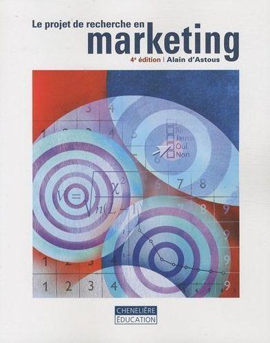 Le projet de recherche en marketing (4e édition)