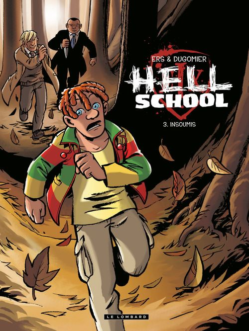 Hell school t.3 ; insoumis
