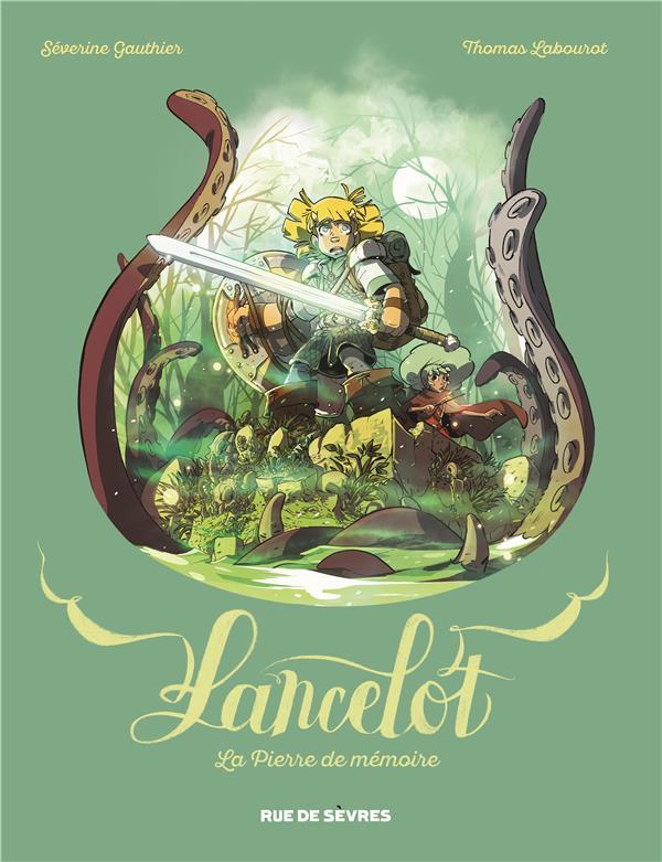 Lancelot ; la pierre de mémoire