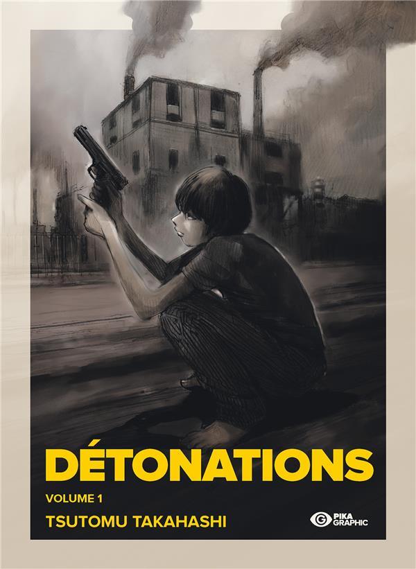 Détonations T.1