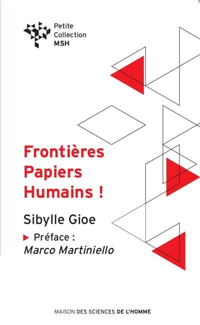 Frontières, papiers, humains ! banalité du mal et migration