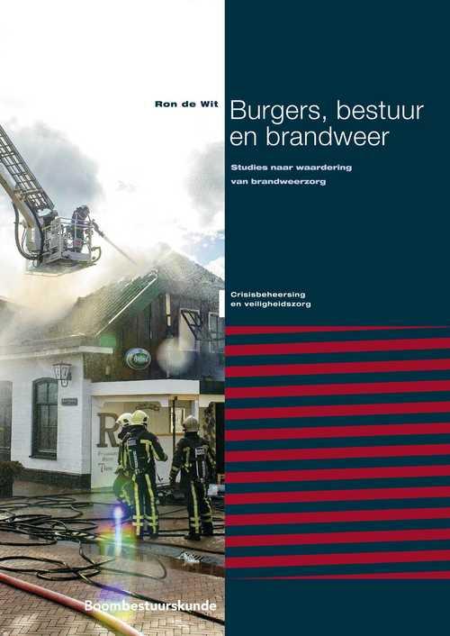 Burgers, bestuur en brandweer