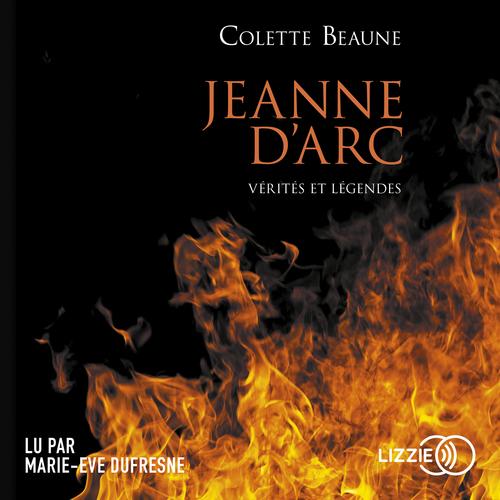 Vente AudioBook : Jeanne d'Arc, vérités et légendes  - Colette Beaune