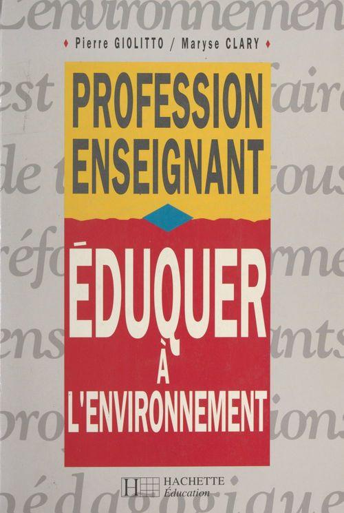 Éduquer à l'environnement