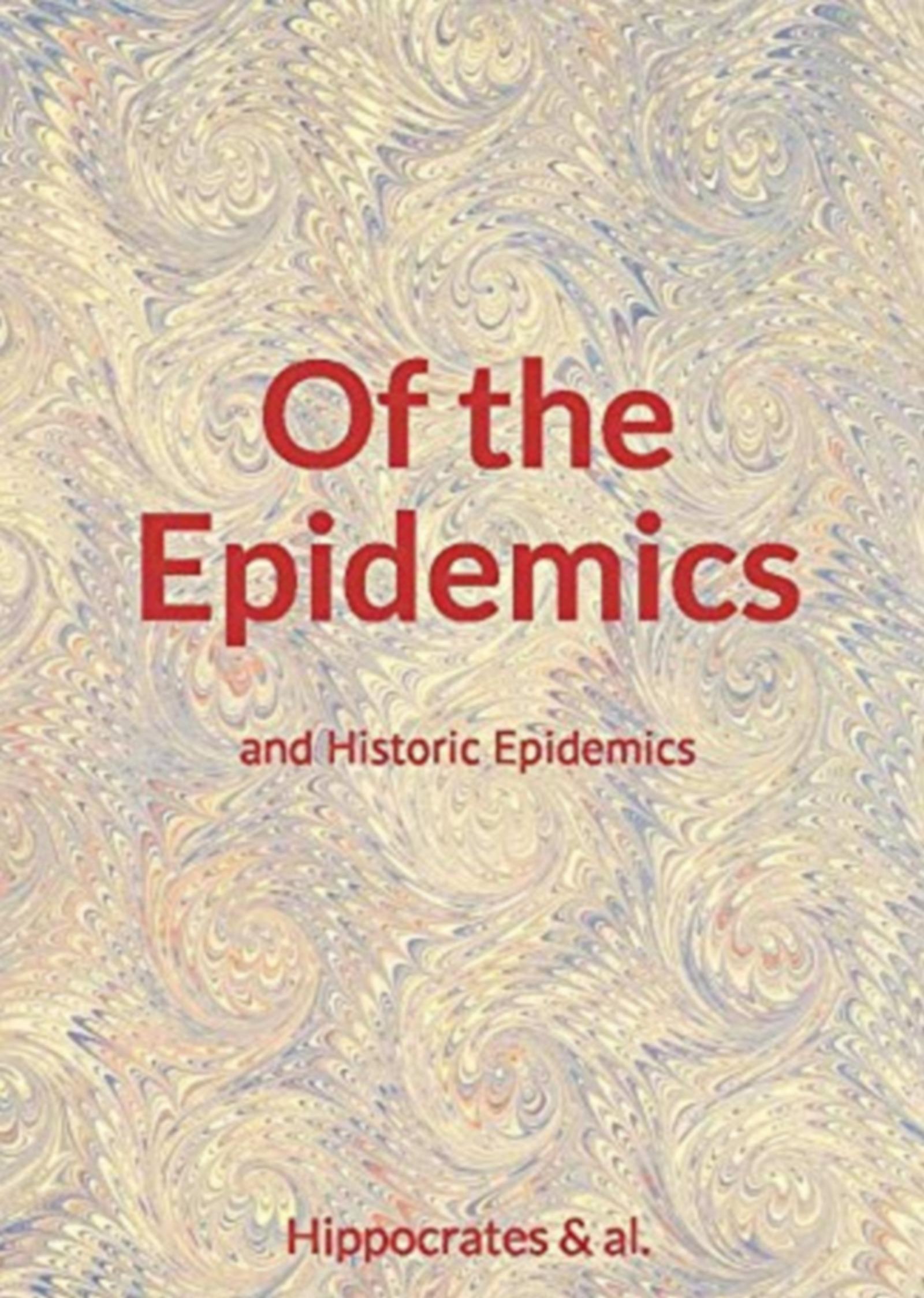 Of the Epidemics - and Historic Epidemics