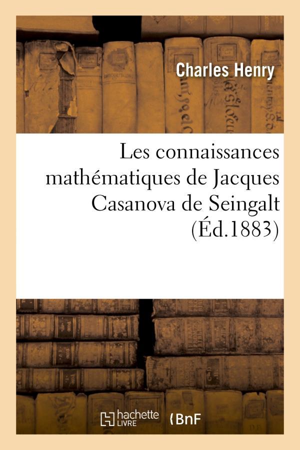 Les connaissances mathematiques de jacques casanova de seingalt