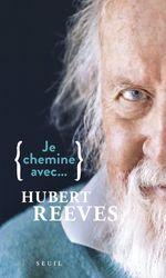 Vente Livre Numérique : Je chemine avec Hubert Reeves  - Hubert Reeves